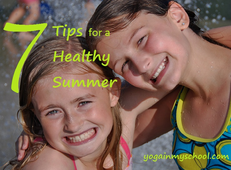 7 Tips for a Healthy Summer