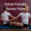 School Friendly Yoga Partner Poses
