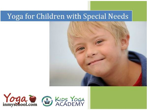 Yoga for Children with Special Needs Manual {new and expanded}