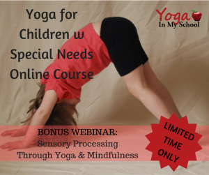 Bonus Webinar- Sensory Processing Through Yoga & Mindfulness