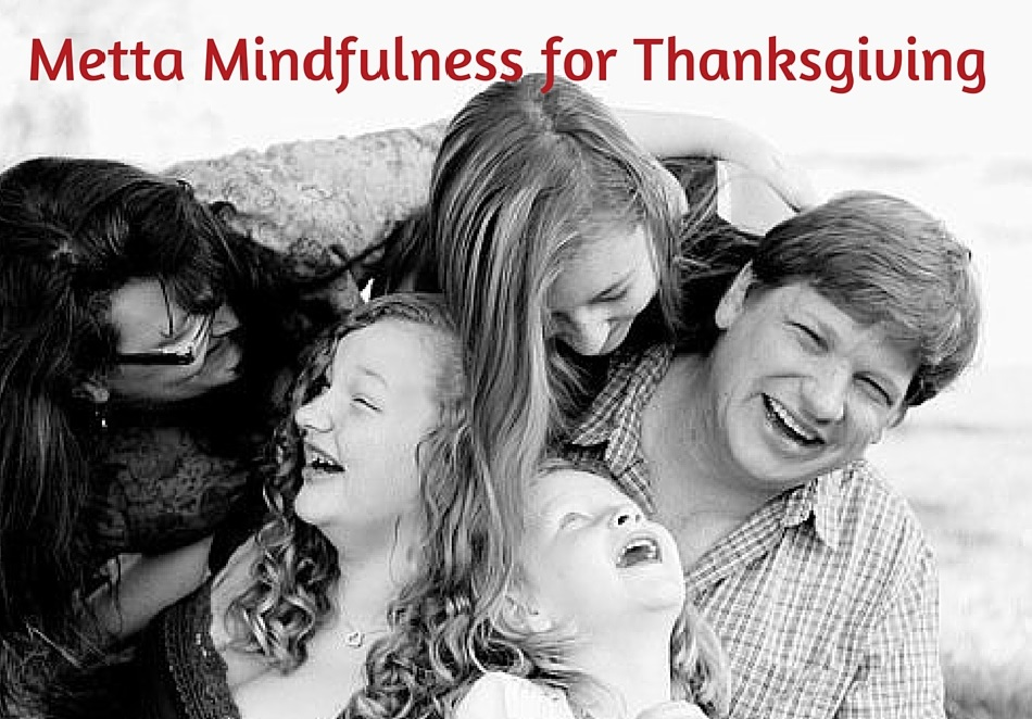 Metta Mindfulness for Thanksgiving