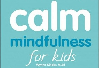 Wynne Kinder Calm Mindfulness for Kids